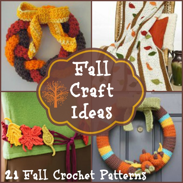 Fall Craft Ideas: 21 Fall Crochet Patterns