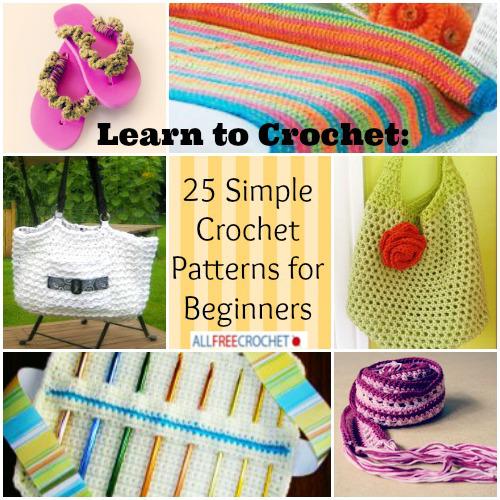 Learn Crochet Patterns : Learn to Crochet: 25 Simple Crochet Patterns for Beginners ...