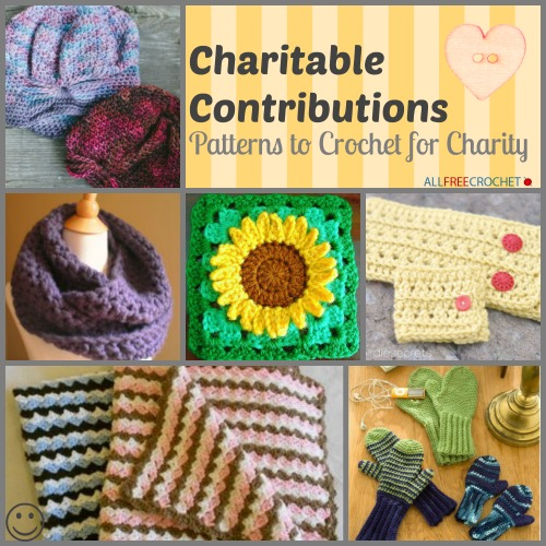 Crochet For Charity : ... Contributions: 48 Patterns to Crochet for Charity AllFreeCrochet.com