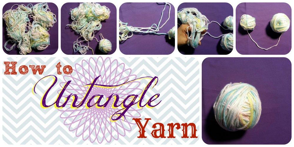 How to Untangle Yarn