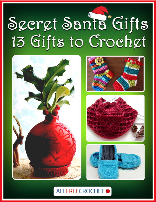 Secret Santa Gifts: 13 Gifts to Crochet