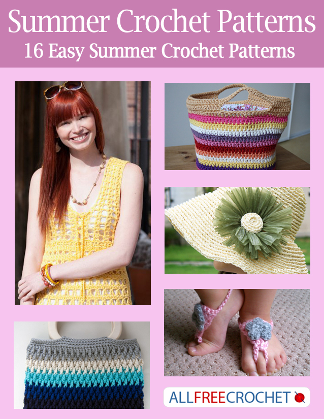 Summer Crochet Patterns: 16 Easy Summer Crochet Patterns ...