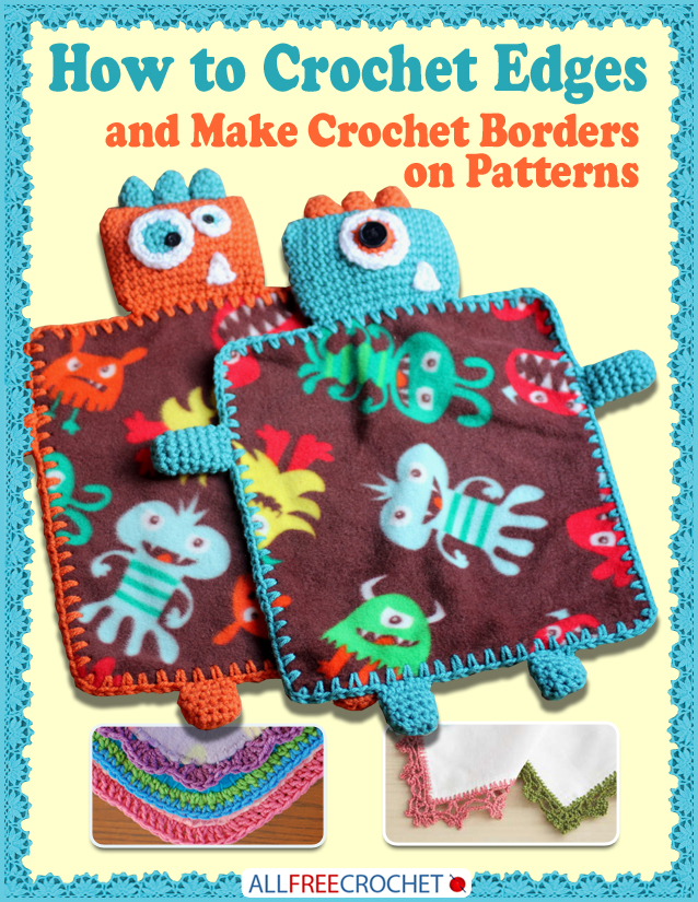 How to Crochet Edges & Make Crochet Borders on Patterns