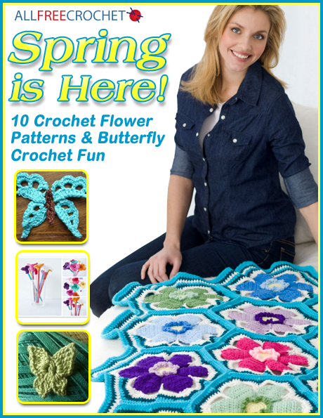 Spring is Here! 10 Free Crochet Flower Patterns & Butterfly Crochet Fun