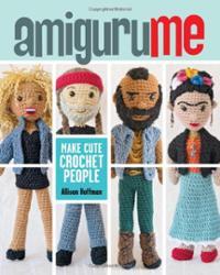 AmiguruME Make Cute Crochet People